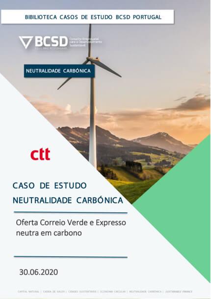 Caso de Estudo | Neutralidade Carbónica – CTT