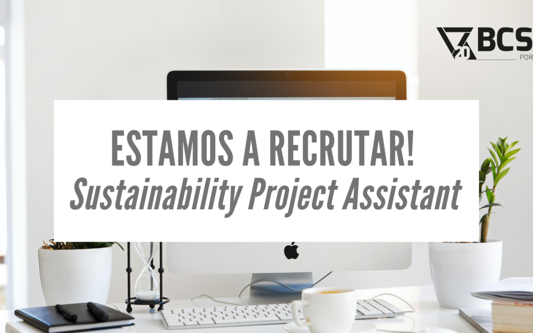 BCSD Portugal está a recrutar Sustainability Project Assistant
